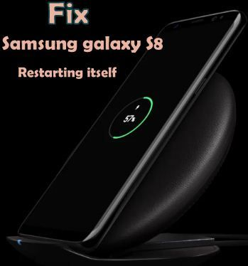 fix Samsung galaxy S8 restarting again and again